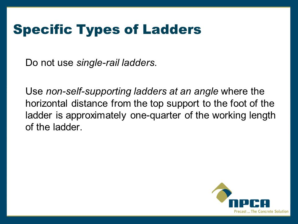 Specific Types of Ladders