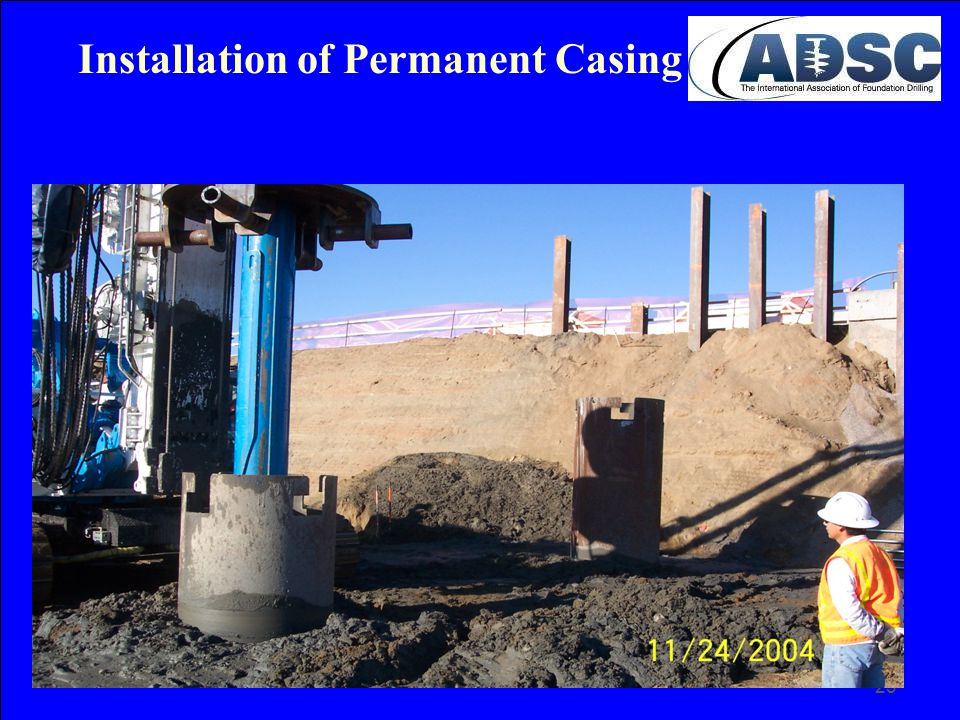 Installation of Permanent Casing