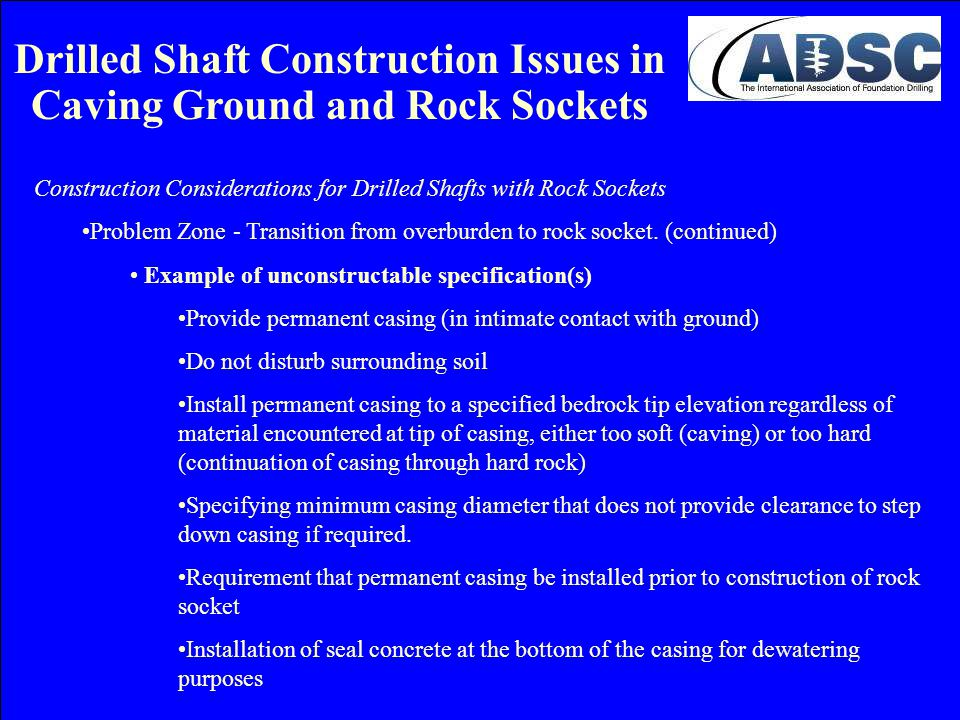 Drilled Shaft Construction Issues in Caving Ground and Rock Sockets