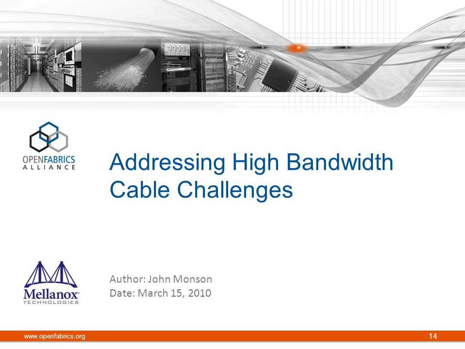 Addressing High Bandwidth Cable Challenges
