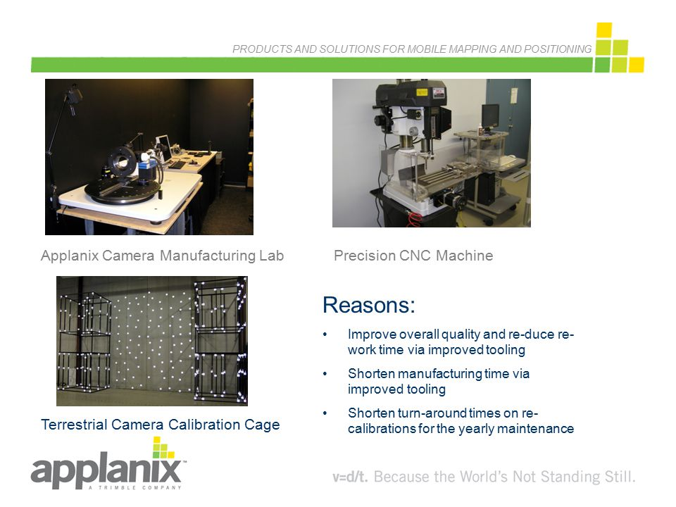 Reasons: Applanix Camera Manufacturing Lab Precision CNC Machine