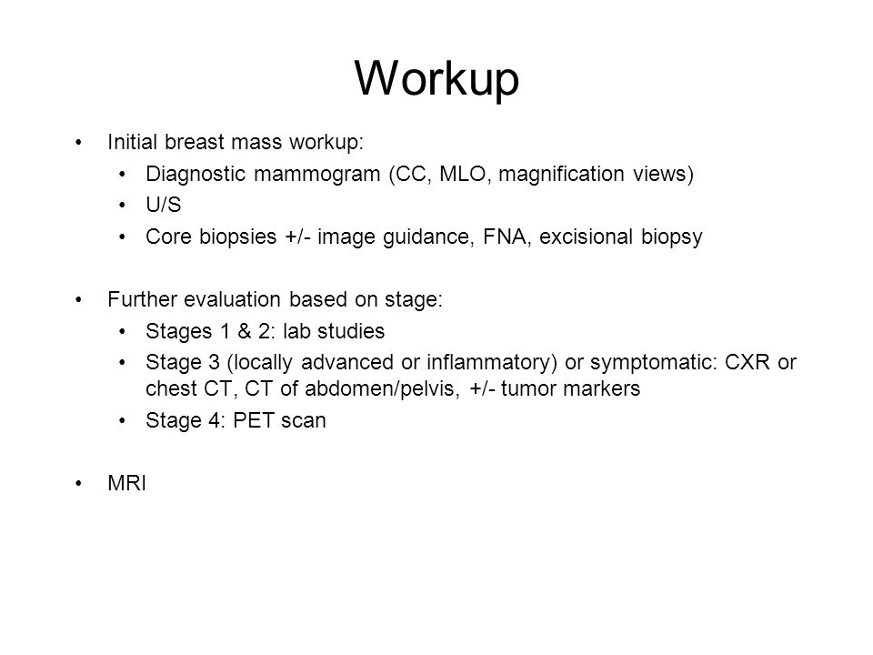Workup Initial breast mass workup: