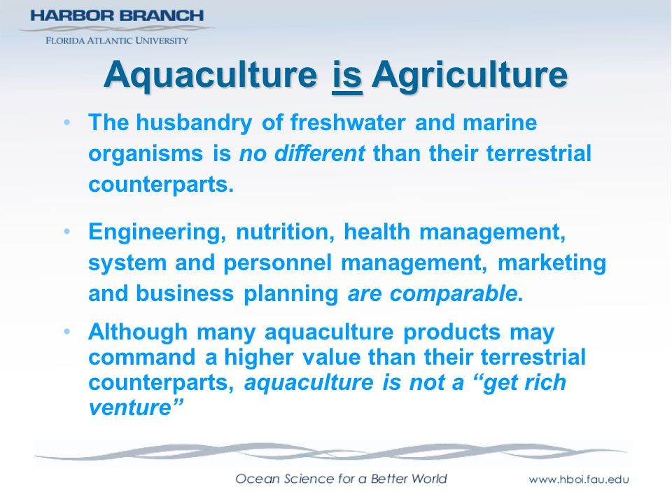 Aquaculture is Agriculture