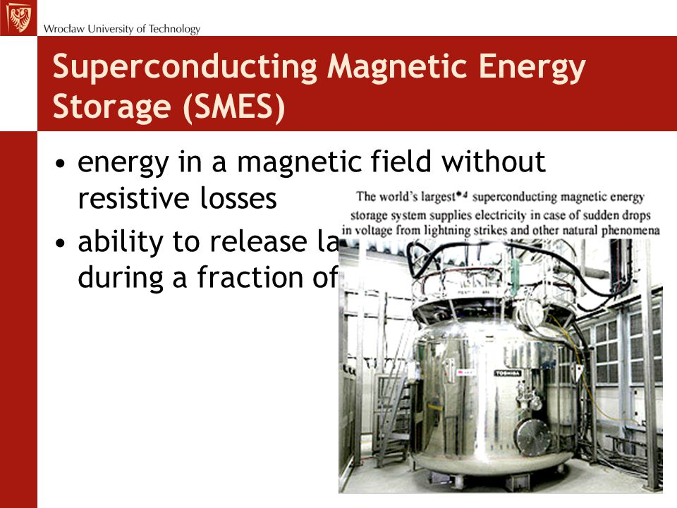 Superconducting Magnetic Energy Storage (SMES)