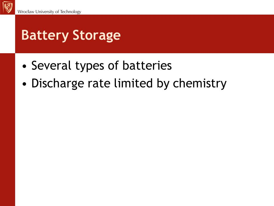 Battery Storage Several types of batteries