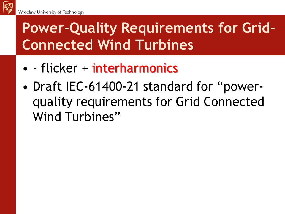 Power-Quality Requirements for Grid-Connected Wind Turbines