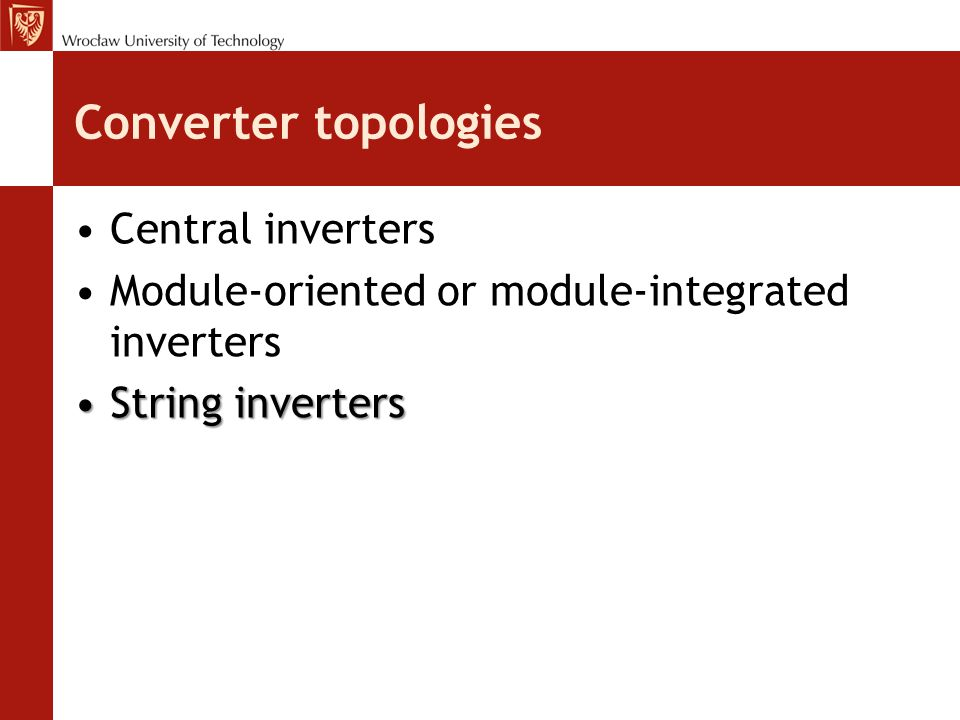 Converter topologies Central inverters