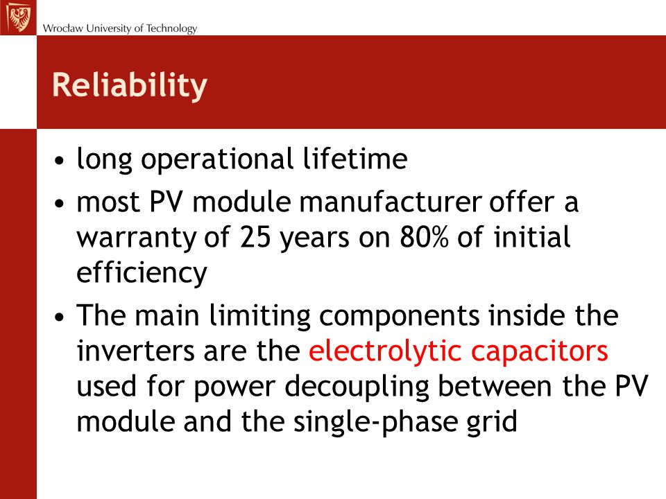 Reliability long operational lifetime