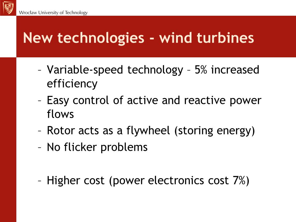 New technologies - wind turbines
