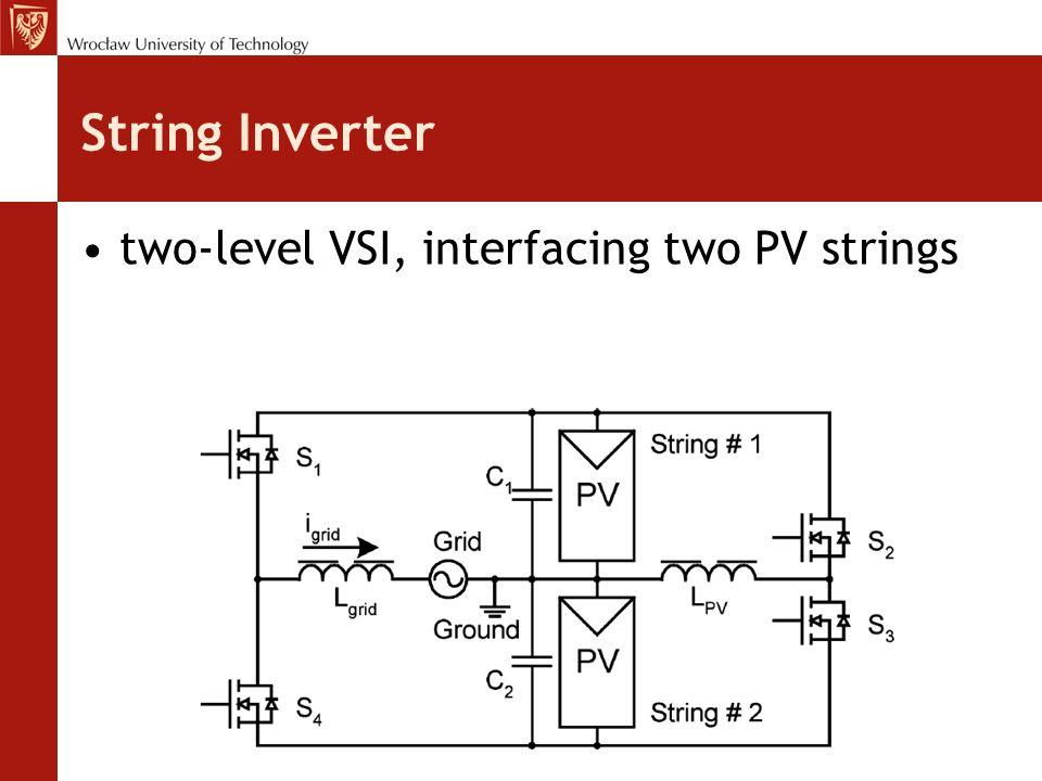 String Inverter two-level VSI, interfacing two PV strings