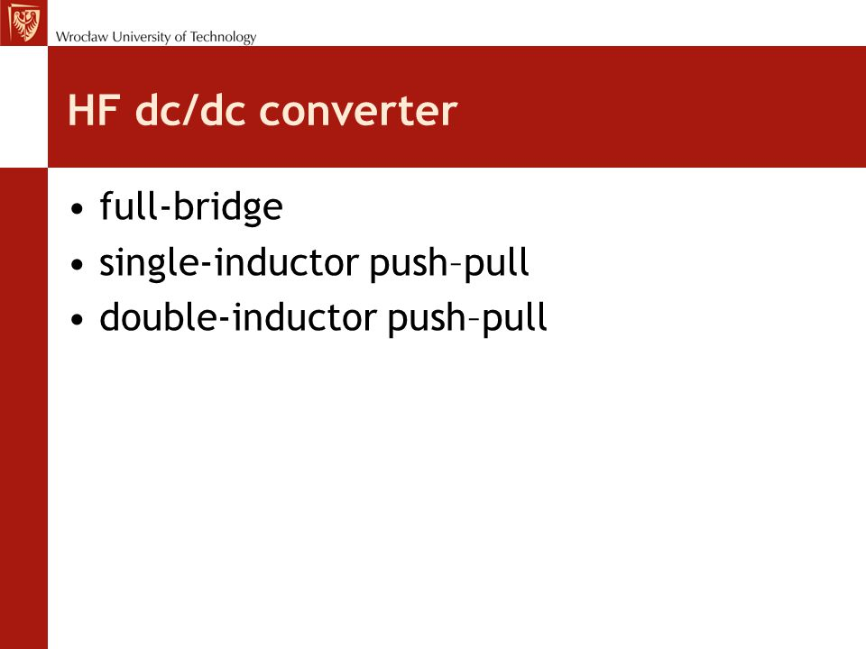 HF dc/dc converter full-bridge single-inductor push–pull