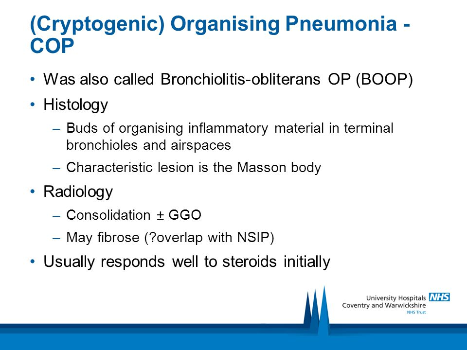 (Cryptogenic) Organising Pneumonia - COP