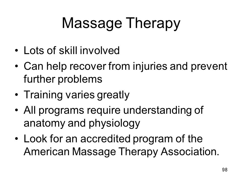 Massage Therapy Lots of skill involved