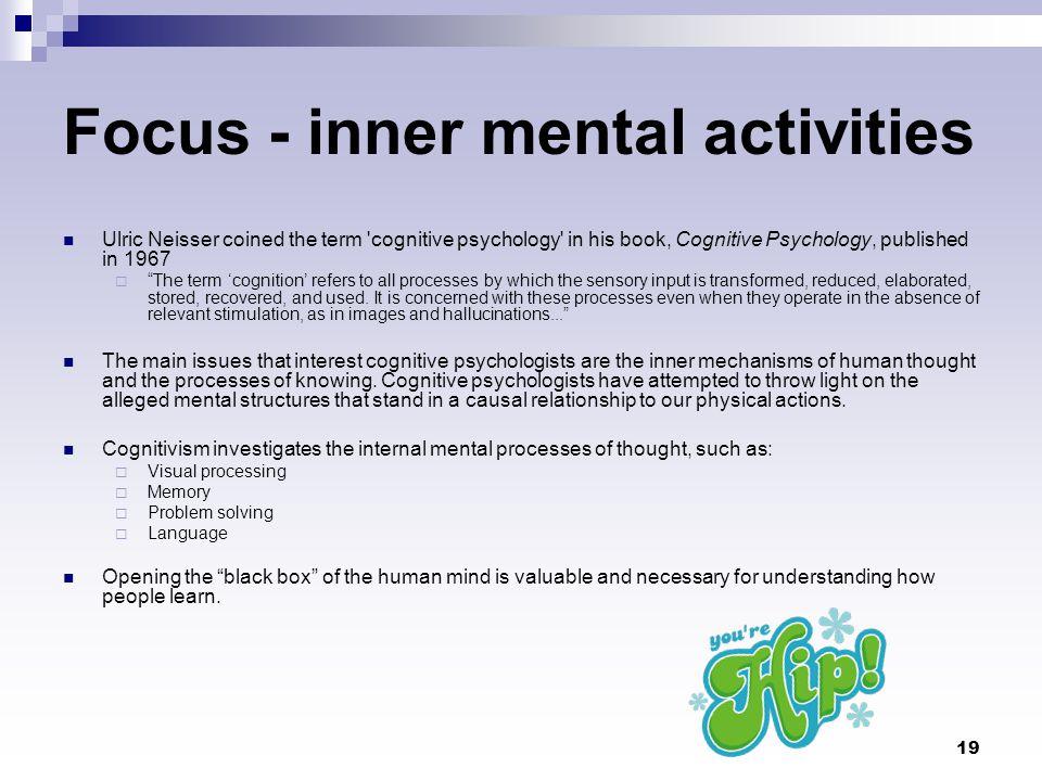 Focus - inner mental activities
