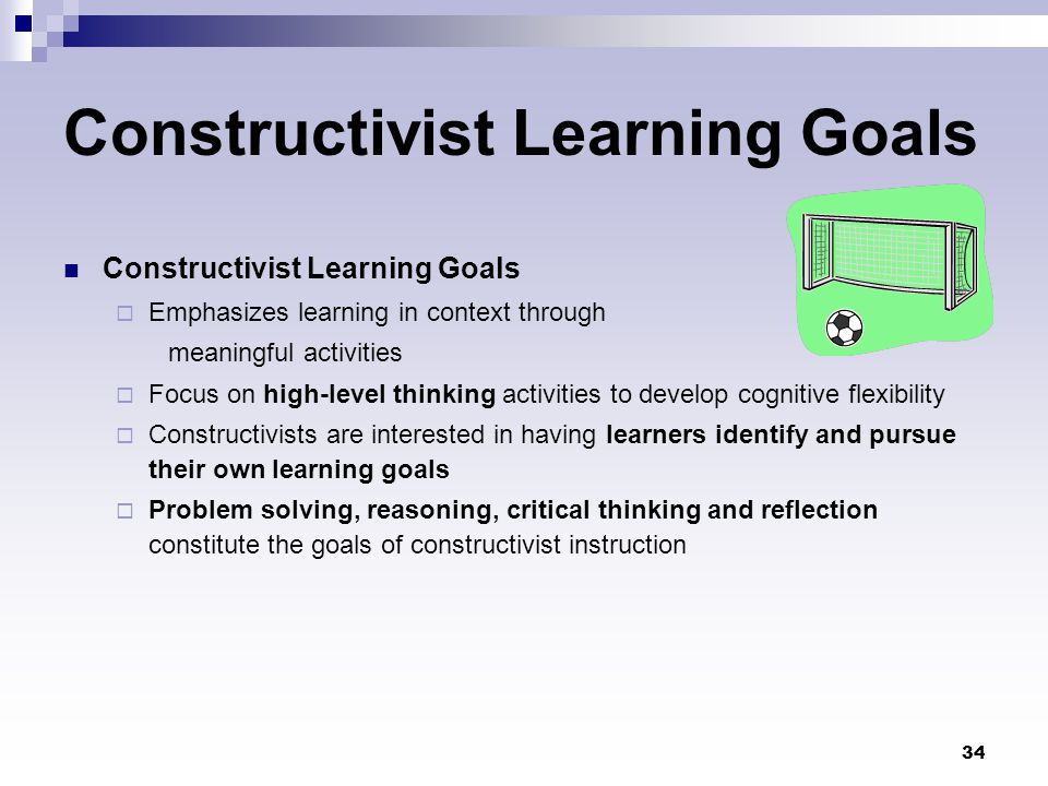 Constructivist Learning Goals