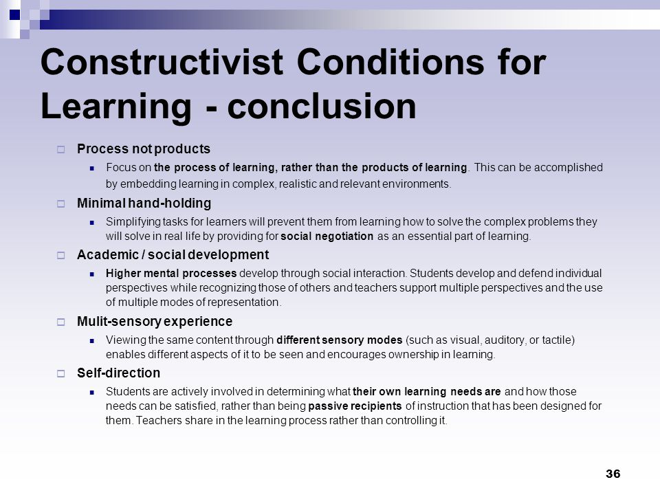 Constructivist Conditions for Learning - conclusion