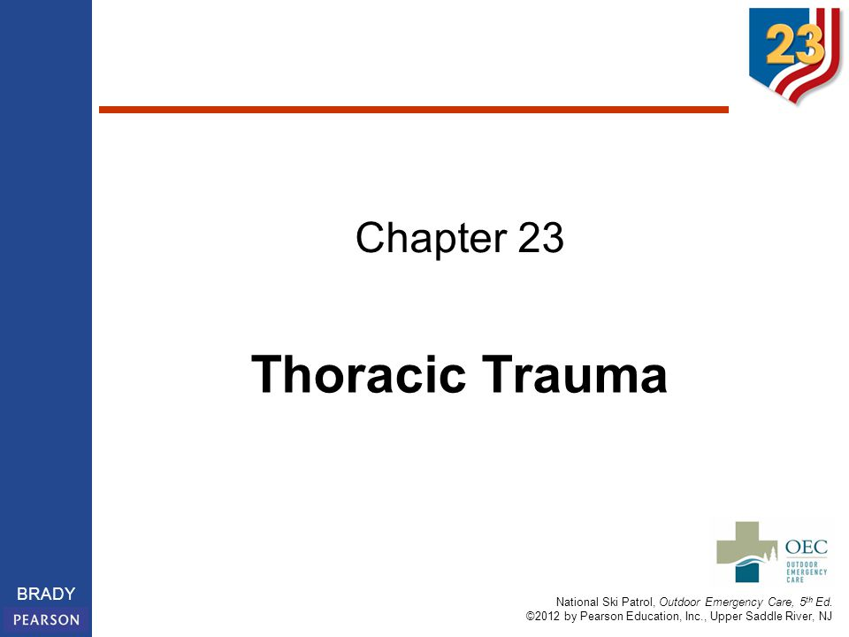 Chapter 23 Thoracic Trauma