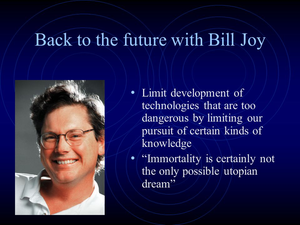 Back to the future with Bill Joy