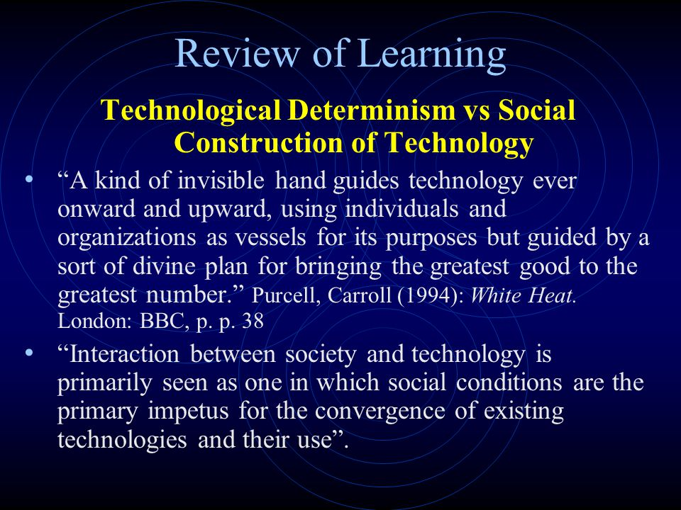 Technological Determinism vs Social Construction of Technology