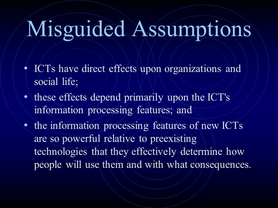 Misguided Assumptions
