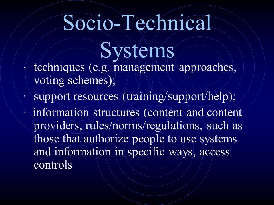 Socio-Technical Systems