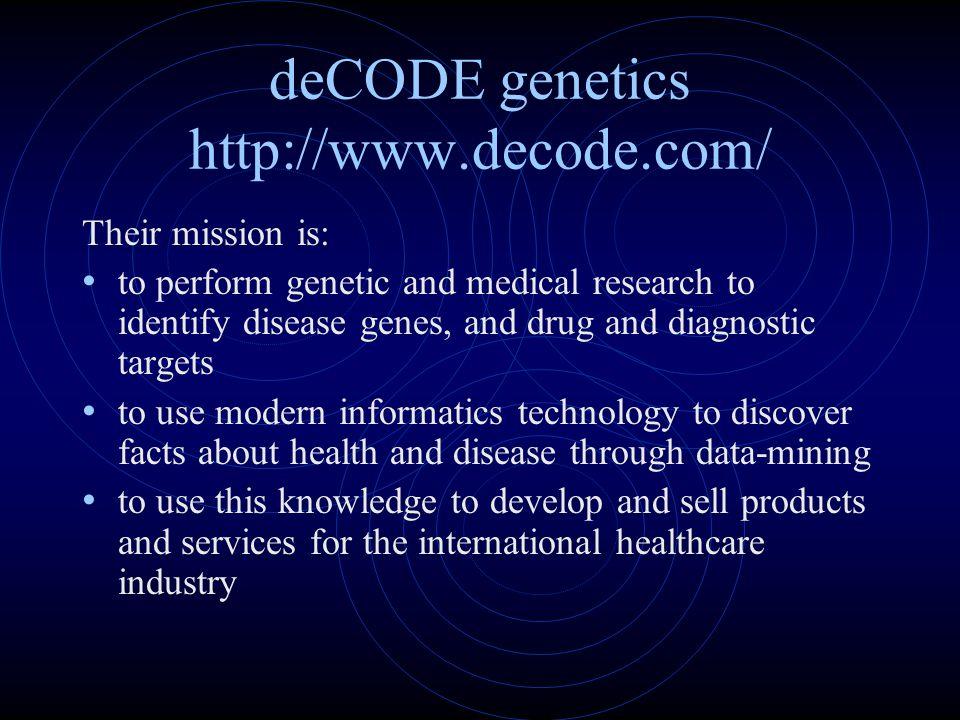 deCODE genetics http://www.decode.com/
