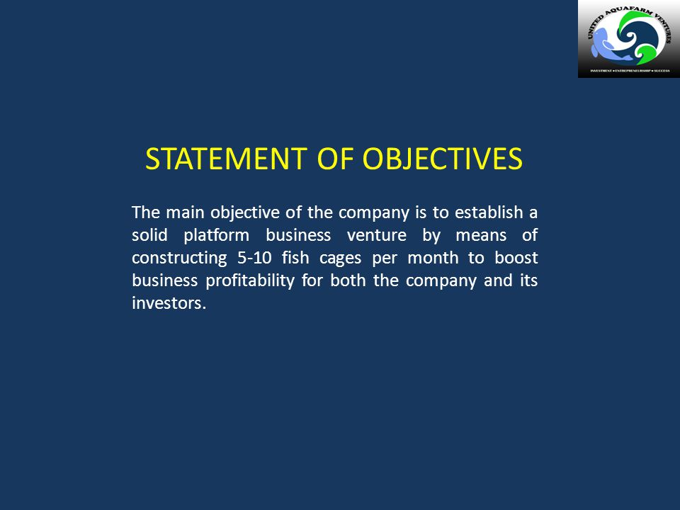 STATEMENT OF OBJECTIVES