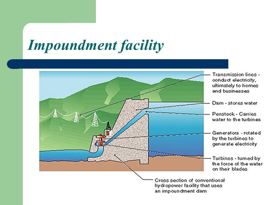 Impoundment facility