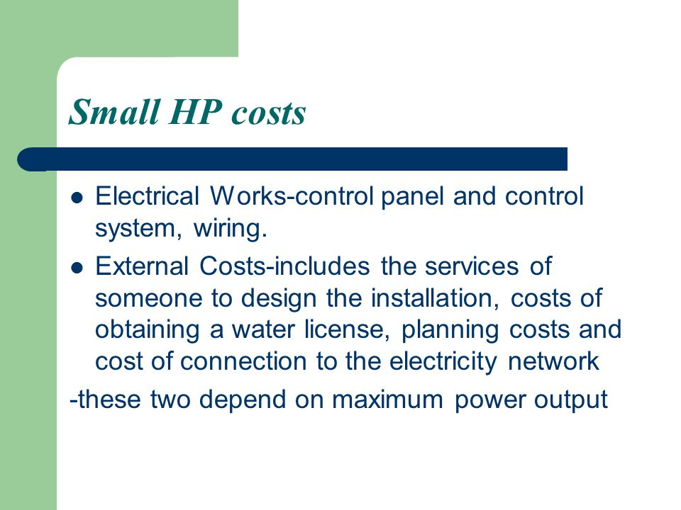Small HP costs Electrical Works-control panel and control system, wiring.