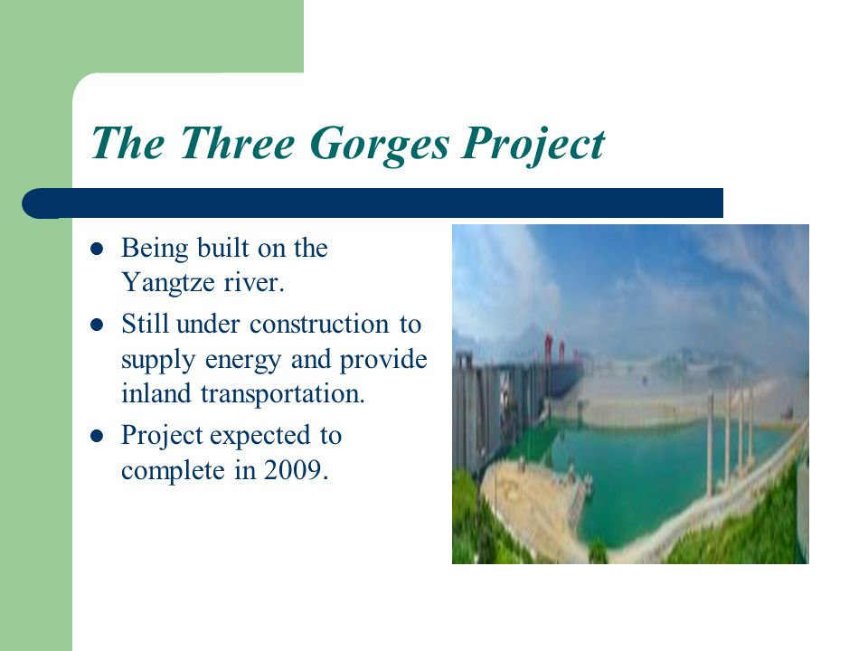 The Three Gorges Project