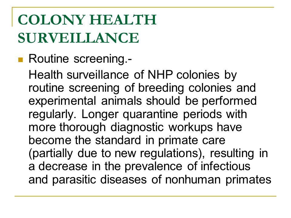 COLONY HEALTH SURVEILLANCE