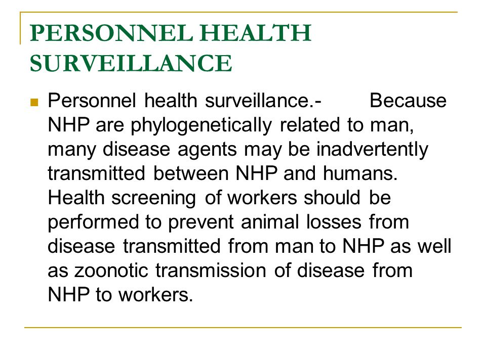 PERSONNEL HEALTH SURVEILLANCE