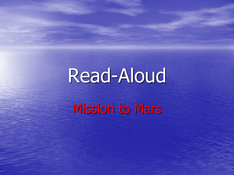 Read-Aloud Mission to Mars