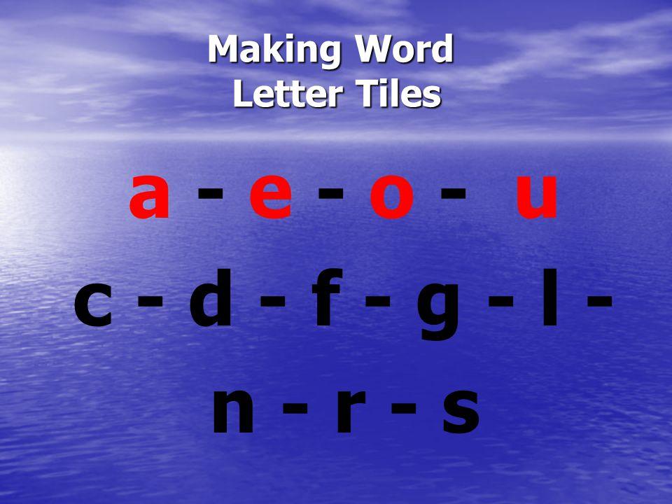 Making Word Letter Tiles