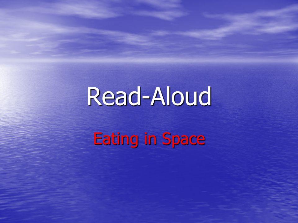 Read-Aloud Eating in Space