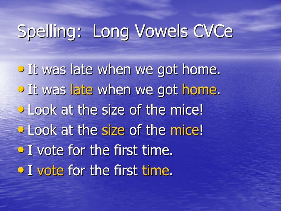 Spelling: Long Vowels CVCe
