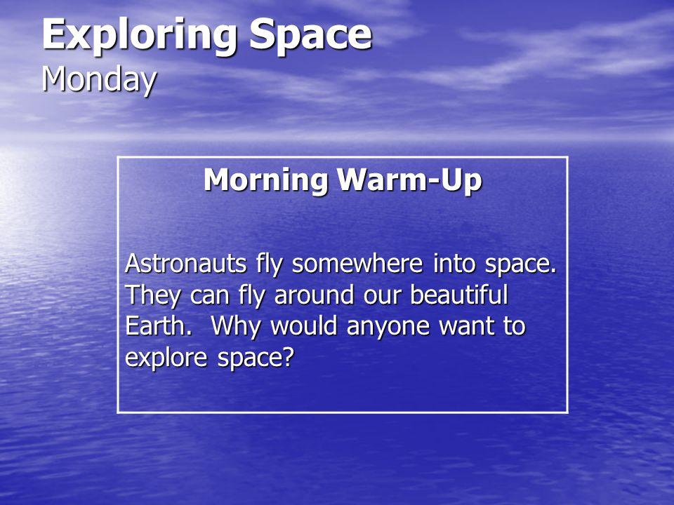 Exploring Space Monday