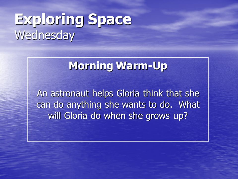 Exploring Space Wednesday