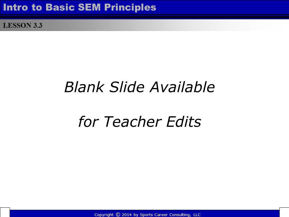 Blank Slide Available for Teacher Edits