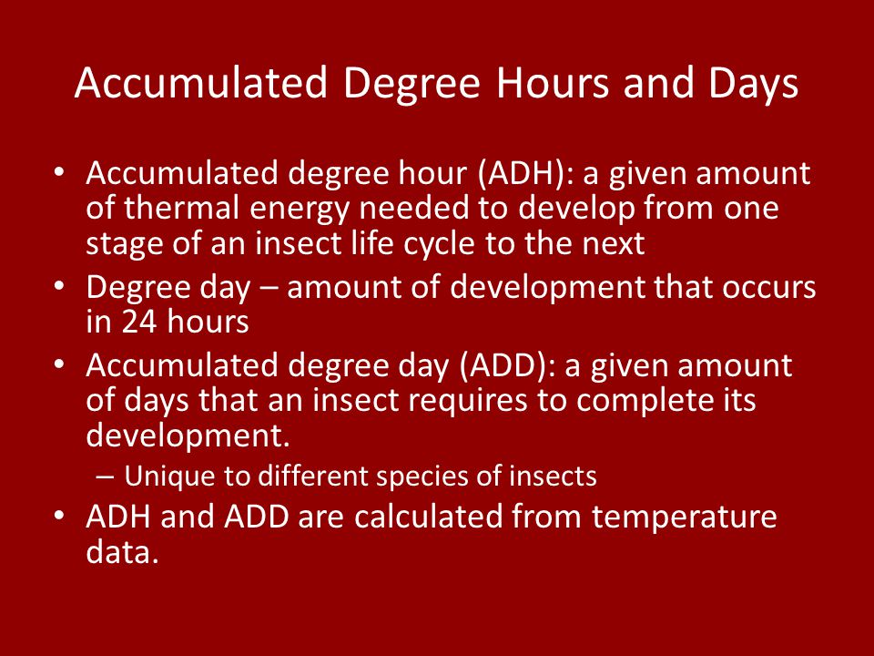 Accumulated Degree Hours and Days