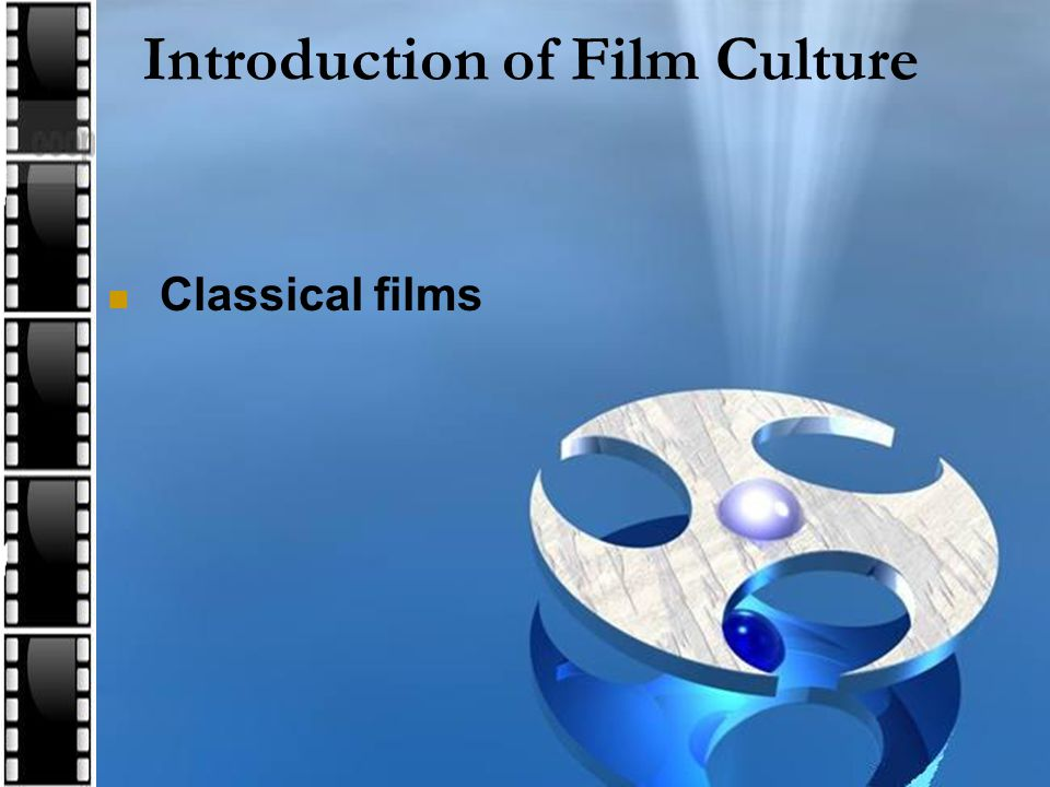 Introduction of Film Culture