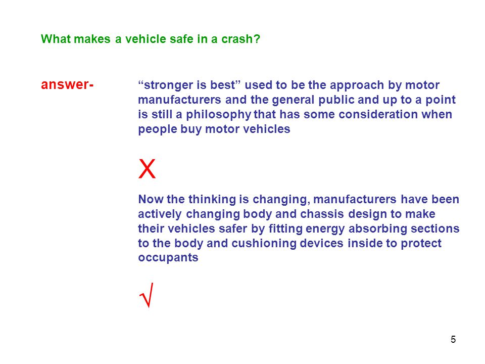 What makes a vehicle safe in a crash