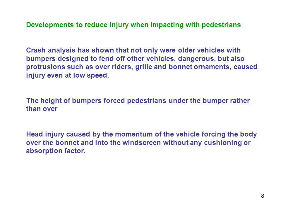 Developments to reduce injury when impacting with pedestrians