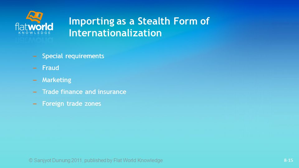 Importing as a Stealth Form of Internationalization