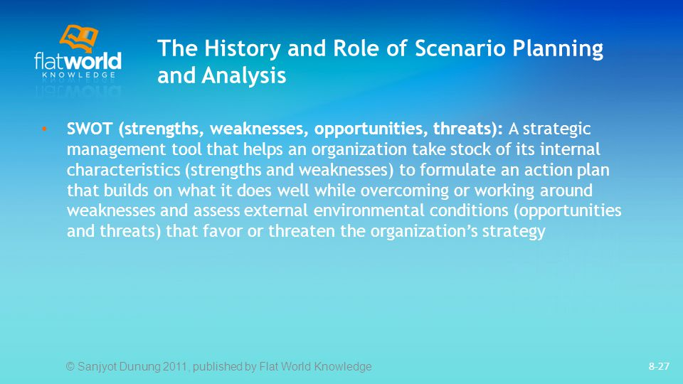 The History and Role of Scenario Planning and Analysis