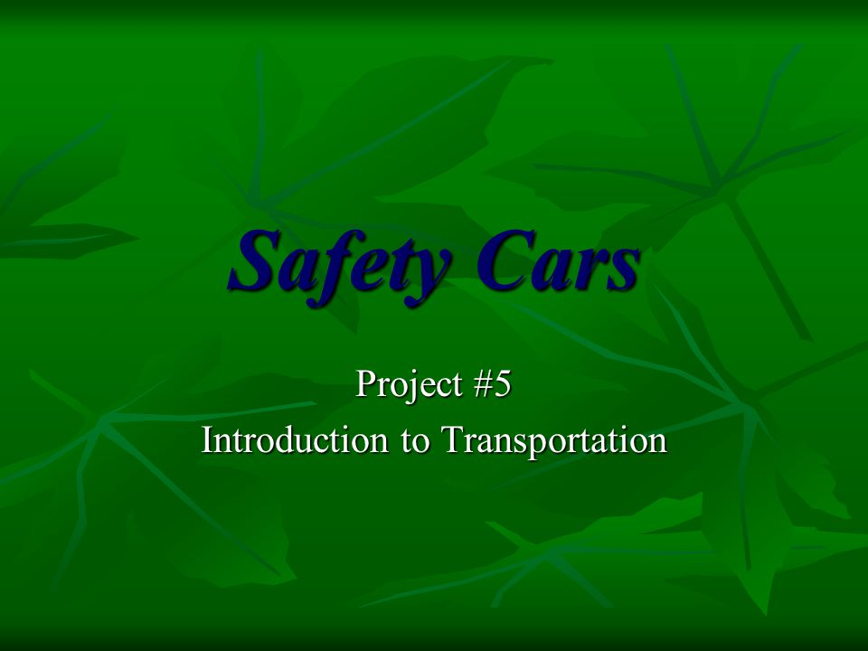 Project #5 Introduction to Transportation