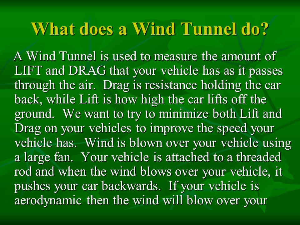 What does a Wind Tunnel do