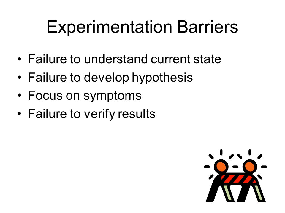 Experimentation Barriers