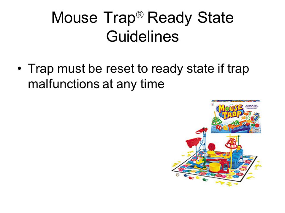 Mouse Trap Ready State Guidelines