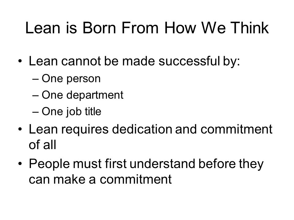 Lean is Born From How We Think